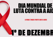 Dia 1º de Dezembro é o dia Mundial de combate à Aids
