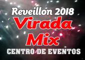 VÍDEO - Virada Mix - Reveillon 2018 - Valorizando os Artistas Locais