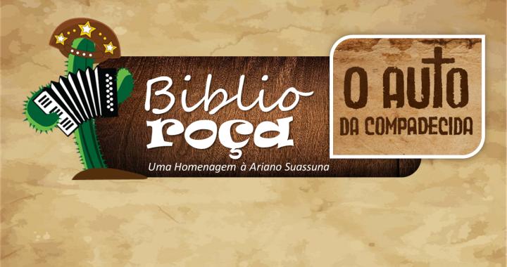 SARAU TERÁ UMA BIBLIOROÇA INSPIRADA NA OBRA O AUTO DA COMPADECIDA