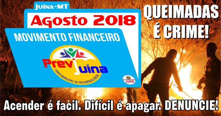 MOVIMENTO FINANCEIRO PREVI-JUINA COMPETÊNCIA AGOSTO/2018