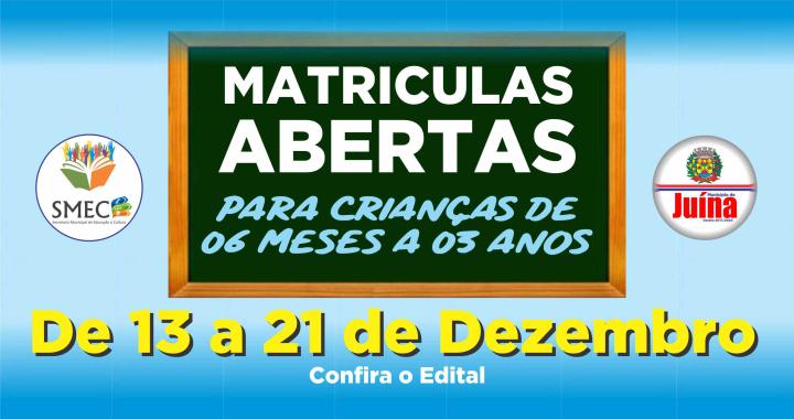 Edital de matrículas nos Centros de Educação Infantil da Rede Municipal para crianças de 06 meses a 03 anos.