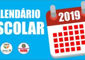 Atenção para o Calendário Escolar do ano letivo de 2019
