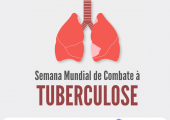SEMANA MUNDIAL DE COMBATE À TUBERCULOSE