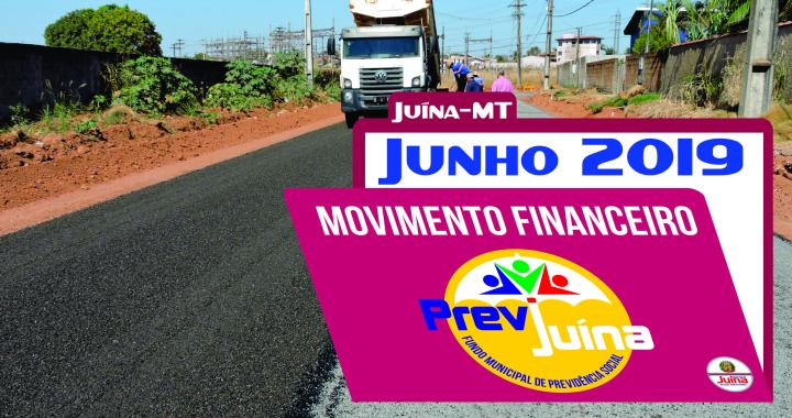 MOVIMENTO FINANCEIRO PREVI-JUINA COMPETÊNCIA JUNHO/2019