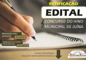 RETIFICAÇÃO - CONCURSO DO HINO DE JUÍNA RETIRA A OBRIGATORIEDADE DA PARTITURA NA INSCRIÇÃO