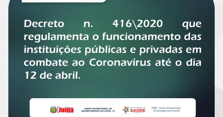 NOVO DECRETO REGULAMENTA O FUNCIONAMENTO DAS INSTITUIÇÕES PÚBLICAS E PRIVADAS NO COMBATE AO CORONAVÍRUS
