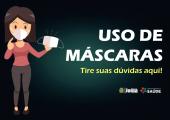 USO DE MÁSCARAS - Tire suas dúvidas aqui!