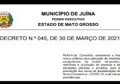 PREFEITO DE JUÍNA  DECRETA NOVAS MEDIDAS PARA A PREVENÇÃO DOS RISCOS DE DISSEMINAÇÃO DO NOVO CORONAVÍRUS