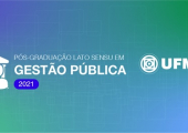 UFMT LANÇA EDITAL DE PROCESSO SELETIVO PARA CURSO DE PÓS-GRADUAÇÃO EM GESTÃO PÚBLICA